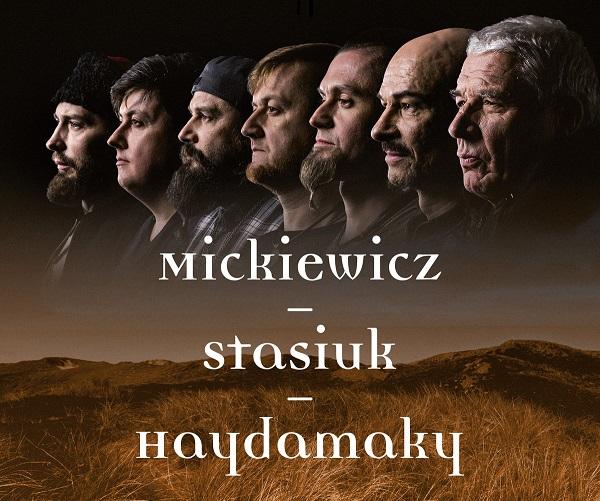 «Mickiewicz-Stasiuk-Haydamaky»: поляк і українці співають Міцкевича